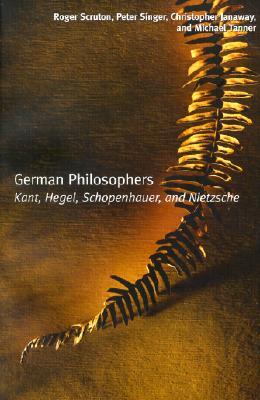 Image for German Philosophers: Kant, Hegel, Schopenhauer, Nietzsche