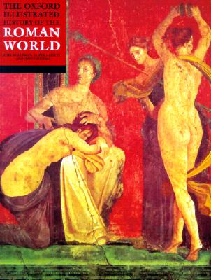 Image for OXFORD ILLUSTRATED HISTORY OF THE ROMAN WORLD