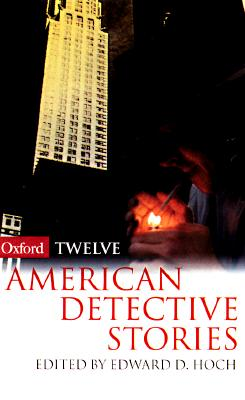 Image for Twelve American Detective Stories (Oxford Twelves)