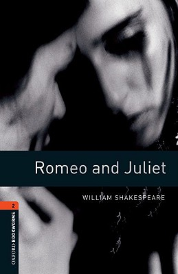 Image for Romeo and Juliet: Oxford Bookworms Stage 2