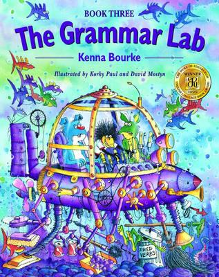 Image for Grammar Lab, The 3:  Grammar for 9-12 Year Olds with Loveable Characters, Cartoons, and Humorous Illustrations