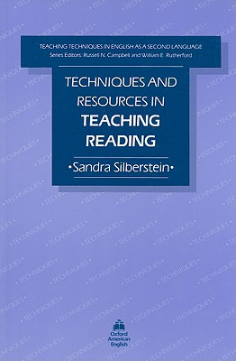 Techniques and Resources in Teaching Reading, Silberstein, Sandra,  Campbell, Russell N.,  Rutherford, William E.