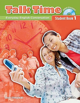 Talk Time 1: Student Book with Audio CDs