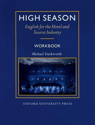 Image for High Season: Workbook  English for the Hotel and Tourist Industry