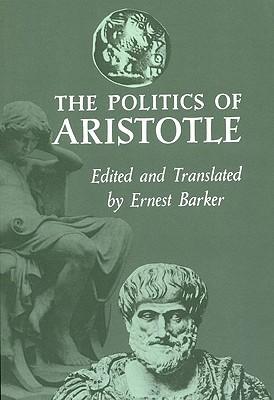 The Politics of Aristotle, Ernest Barker, trans.