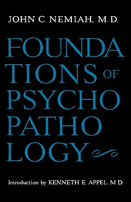 Foundations of Psychopathology, Nemiah, John C.