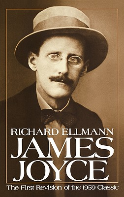 James Joyce, New and Revised Edition, ELLMANN, Richard