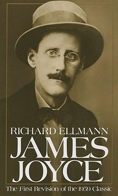 James Joyce (Oxford Lives S), Richard Ellmann