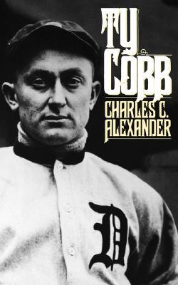 Ty Cobb, Alexander, Charles C.
