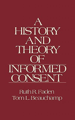 Image for A History and Theory of Informed Consent