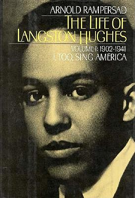 Image for The Life of Langston Hughes: Volume I: 1902-1941: I, Too, Sing America