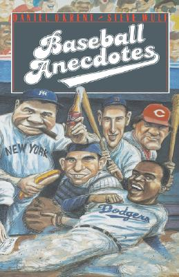 Baseball Anecdotes, Okrent, Daniel;Wulf, Steve