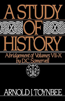 Image for A Study of History, Vol. 2: Abridgement of Volumes VII-X