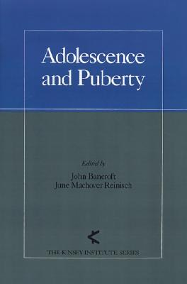 Image for Adolescence and Puberty (The Kinsey Institute Series)