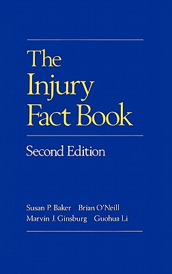Image for INJURY FACT BOOK, THE SECOND EDITION