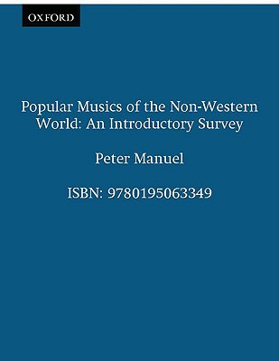 Image for Popular Musics of the Non-Western World: An Introductory Survey