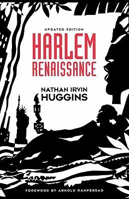 Harlem Renaissance, Huggins, Nathan Irvin