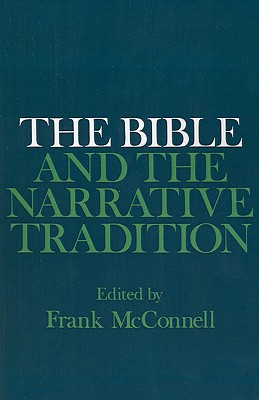 The Bible and the Narrative Tradition, McConnell, Frank [editor]