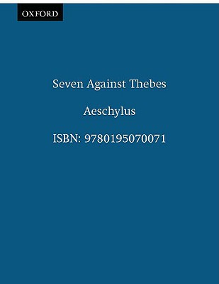SEVEN AGAINST THEBES TRANS BY HECHT & BACON, AESCHYLUS