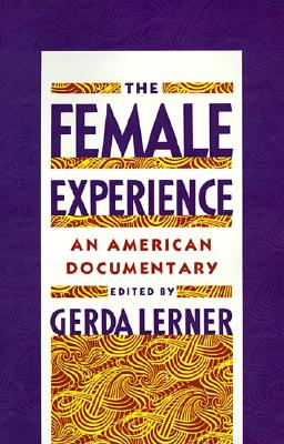 The Female Experience: An American Documentary