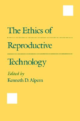 Image for The Ethics of Reproductive Technology