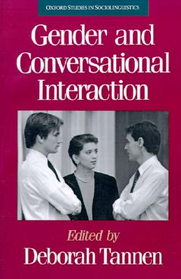 Image for Gender and Conversational Interaction (Oxford Studies in Sociolinguistics)