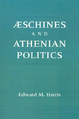Image for Aeschines and Athenian Politics