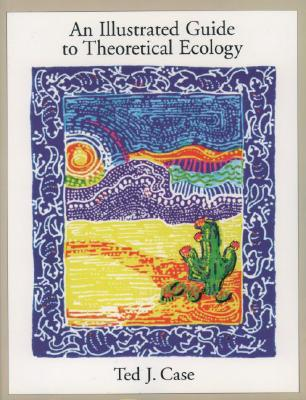 Image for ILLUSTRATED GUIDE TO THEORETICAL ECOLOGY