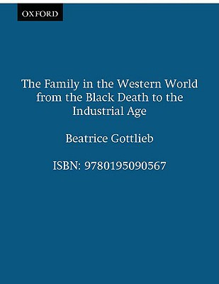 Image for The Family in the Western World from the Black Death to the Industrial Age