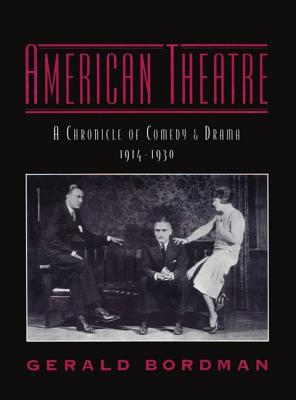 Image for American Theatre: A Chronicle of Comedy and Drama, 1914-1930 (Vol 2)