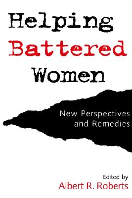 Image for Helping Battered Women: New Perspectives and Remedies
