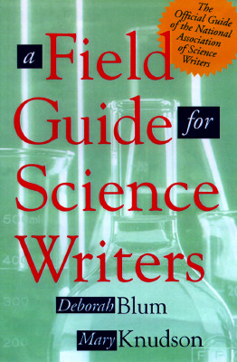 Image for FIELD GUIDE FOR SCIENCE WRITERS