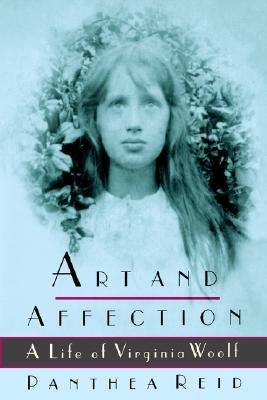 Image for Art and Affection: A Life of Virginia Woolf