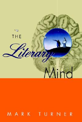 The Literary Mind, MARK TURNER