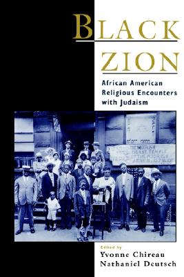 Image for Black Zion: African American Religious Encounters with Judaism (Religion in America)
