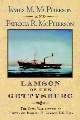 Image for Lamson of the Gettysburg: The Civil War Letters of Lieutenant Roswell H. Lamson, U.S. Navy