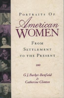 Image for Portraits of American Women: From Settlement to the Present