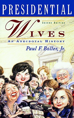 Image for Presidential Wives: An Anecdotal History