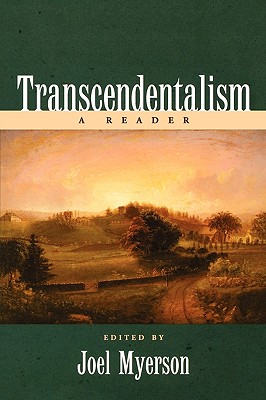 Transcendentalism: A Reader