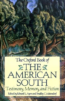 "Image for ""The Oxford Book of the American South: Testimony, Memory, and Fiction"""