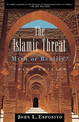 The Islamic threat, Esposito, John L.