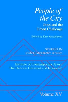 Image for Studies in Contemporary Jewry: Volume XV: People of the City: Jews and the Urban Challenge (Vol 15)