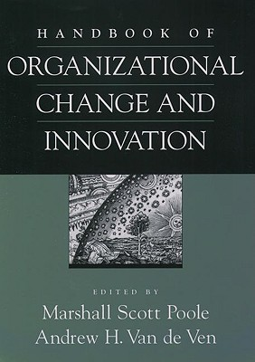 Image for Handbook of Organizational Change and Innovation