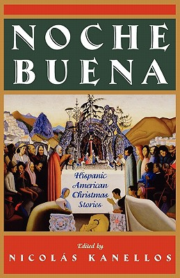 Image for Noche Buena: Hispanic American Christmas Stories (Library of Latin America)