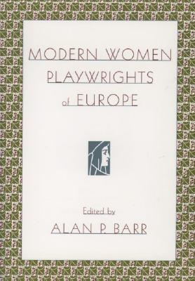 Image for Modern Women Playwrights of Europe