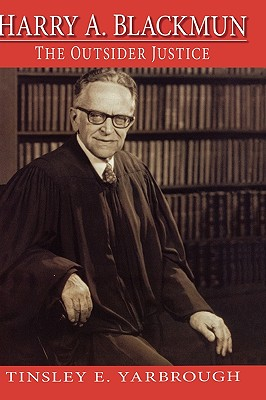 Image for HARRY A. BLACKMUN THE OUTSIDER JUSTICE