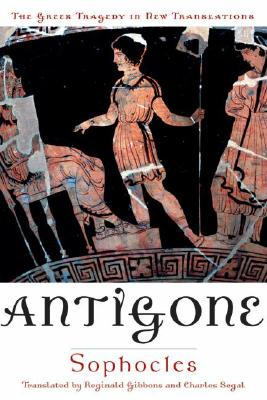 Antigone (Greek Tragedy in New Translations), Sophocles