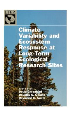 Climate Variability and Ecosystem Response at Long-Term Ecological Research Sites (Long-Term Ecological Research Network Series)