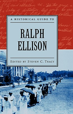 Image for A Historical Guide to Ralph Ellison (Historical Guides to American Authors)