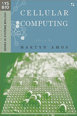 Image for Cellular Computing (Genomics and Bioinformatics) (Series in Systems Biology)